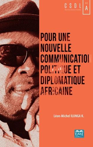 Couverture Pour une nouvelle communication politique et diplomatique africaine