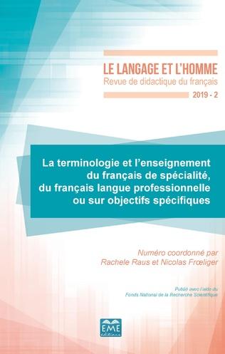 Couverture La terminologie et l'enseignement du français de spécialité, du français langue professionnelle ou sur objectifs spécifiques