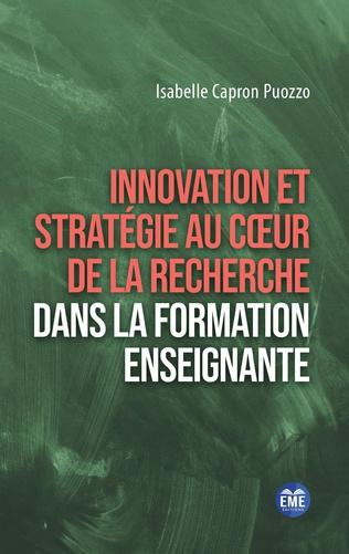 Couverture Innovation et stratégie au coeur de la recherche dans la formation enseignante