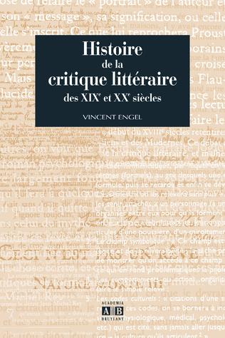 Couverture HISTOIRE DE LA CRITIQUE LITTERAIRE DES XIX ET XXE SIECLES
