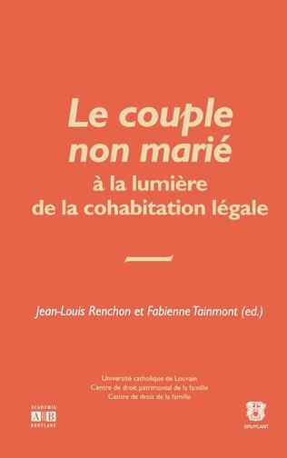 Couverture Le couple non marié à la lumière de la cohabitation non légale
