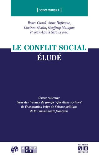 Couverture LE CONFLIT SOCIAL ÉLUDÉ