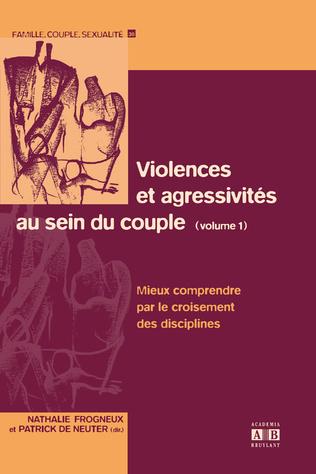 Couverture Violences et agressivités au sein du couple (Volume 1)