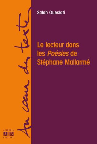 Couverture LE LECTEUR DANS LES POESIES DE STEPHANE MALLARME