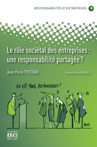 Couverture LE ROLE SOCIETAL DES ENTREPRISES: UNE RESPONSABILITE PARTAGEE?