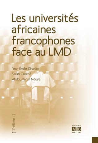 Couverture Les universités africaines francophones face au LMD