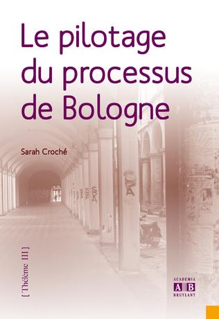 Couverture Le pilotage du processus de Bologne