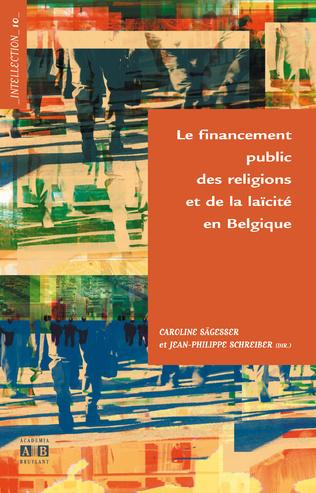 Couverture Le financement public des religions et de la laïcité en Belgique