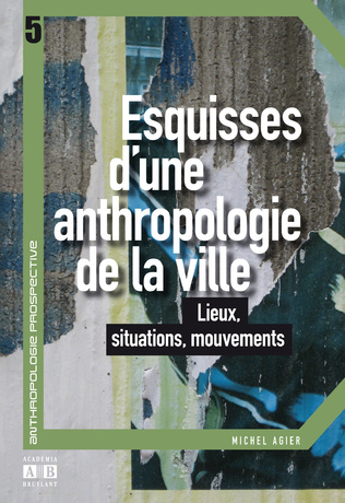 Couverture ESQUISSES D UNE ANTHROPOLOGIE DE LA VILLE