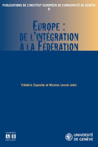 Couverture Europe : de l'intégration à la Fédération