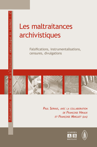 Couverture Les maltraitances archivistiques
