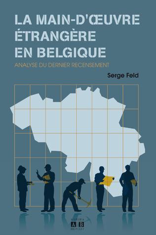 Couverture La main-d'œuvre étrangère en Belgique