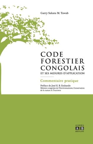 Couverture Code forestier congolais et ses mesures d'application