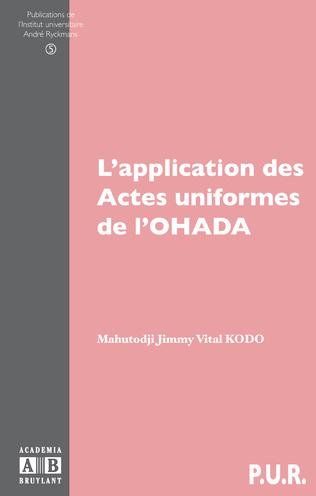 Couverture L'application des actes uniformes de l'OHADA