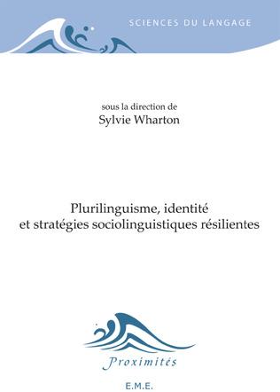 Couverture Plurilinguisme, identité et stratégies sociolinguistiques résilientes