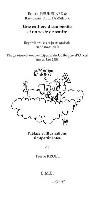 Couverture Une cuillere d'eau,Ed.sp. Colloque d'Orval