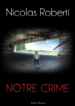 Couverture Notre crime