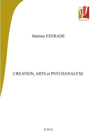 Couverture Création, arts et psychanalyse