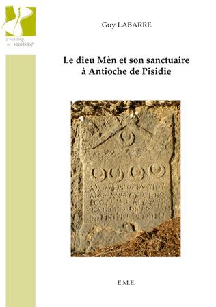 Couverture Le Dieu Mèn et son sanctuaire a Antioche de Pisidie