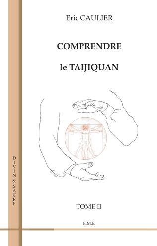 Couverture Comprendre le taijiquan (Tome 2)