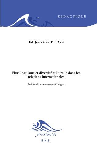 Couverture Plurilinguisme et diversité interculturelle dans les relations internationales