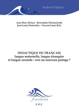 Couverture Didactique du français langue maternelle, langue étrangere et langue seconde : vers un nouveau partage ?