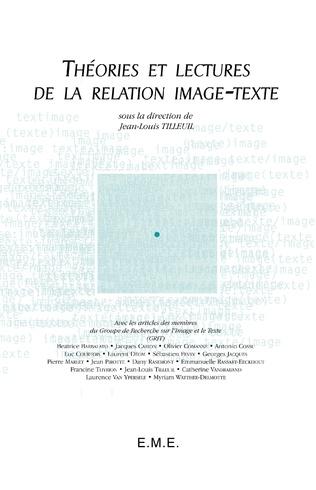 Couverture Théories et lectures de la relation image-texte