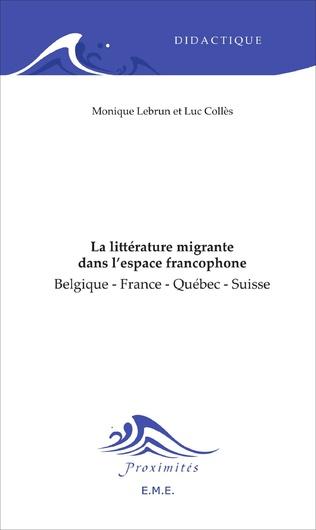Couverture La littérature migrante dans l'espace francophone
