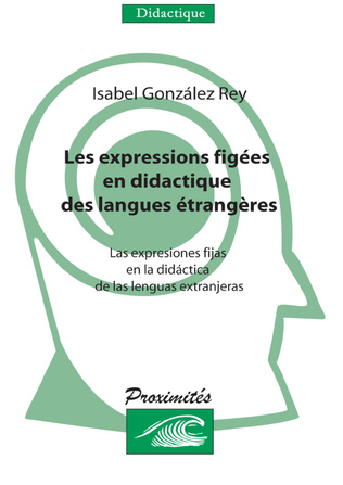 Couverture Les expressions figées en didactique des langues étrangeres