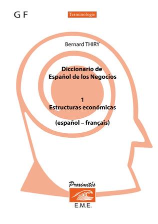 Couverture Diccionario de espanol de los negocios (Tome 1)
